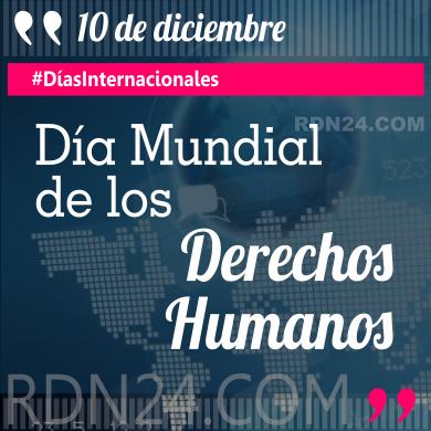 10 de diciembre - Día de los Derechos Humanos #DíasInternacionales