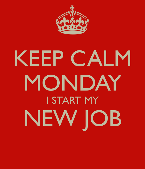 The Home Of The Twisted Red LadyBug: Keep Calm - It's Just A New Job!