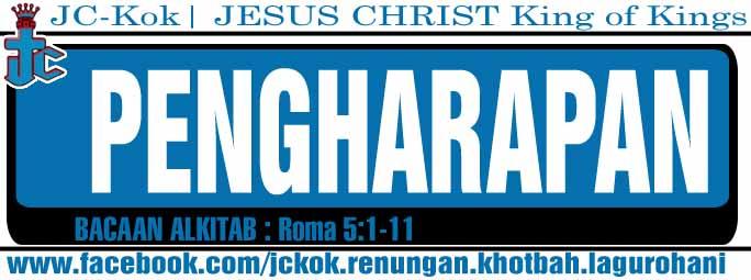 Renungan Kristen- Pengharapan (Roma5:1-11)