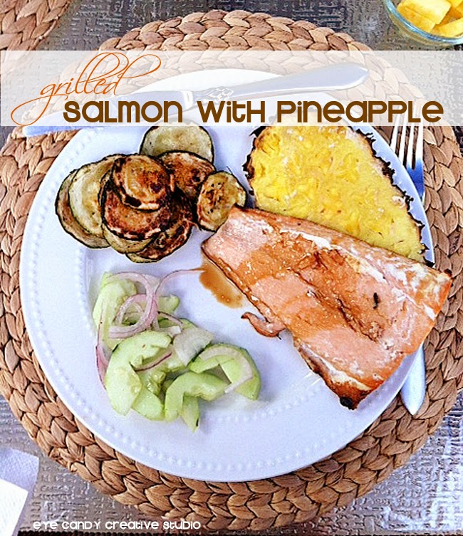 grilled salmon, summer grilling, pineapple, salad, summertime recipes