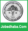 Dr.Ram Manohar Lohia Hospital, RMLH Recruitment, Sarkari Naukri
