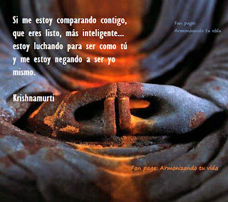 Krishnamurti - Si me estoy comparando contigo, ...