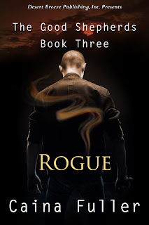 http://cfuller.blogspot.com/2014/03/the-good-shepherds-book-three-rogue.html