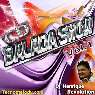 Cd Balada Show com Dj Henrique Revolution