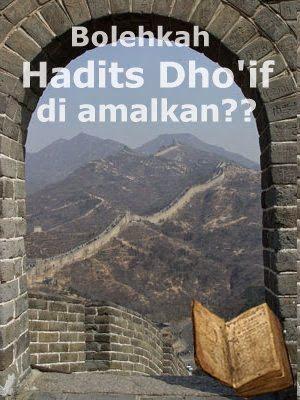 Mengamalkan_Hadits_Dhoif