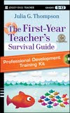 The First-Year Teacher's Survival Guide Professional Development Training Kit