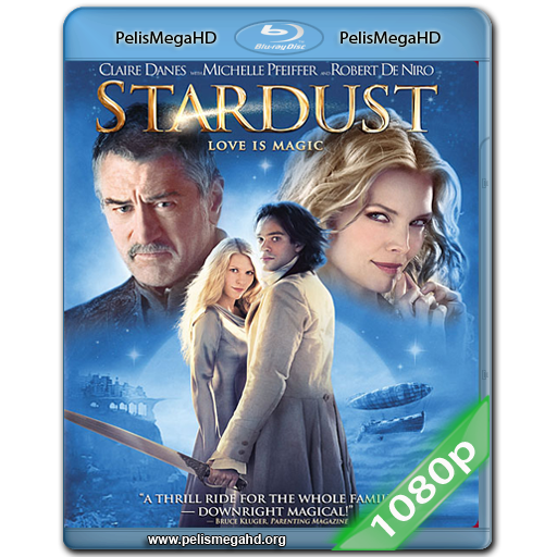 STARDUST (2007) FULL 1080P HD MKV ESPAÑOL LATINO