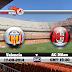 مشاهدة مباراة فالنسيا وميلان الودية بث مباشر Valencia vs AC Milan