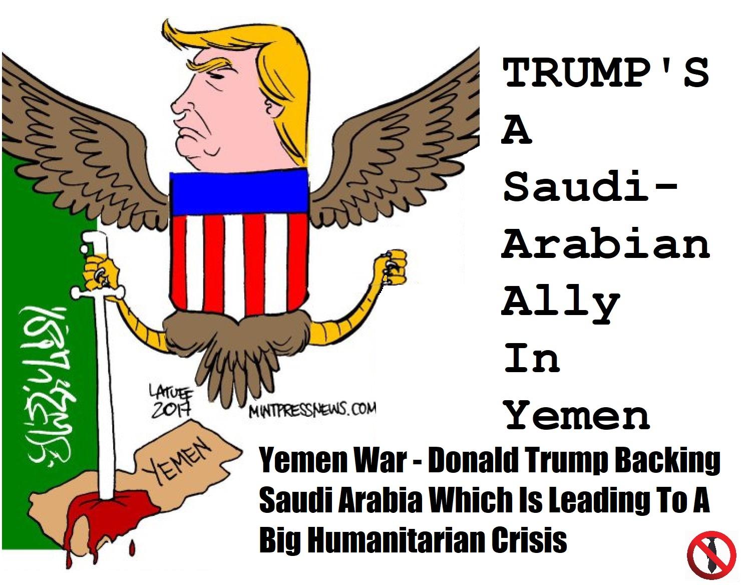 Trump Pays Saudi Arabians To Kill Civilians