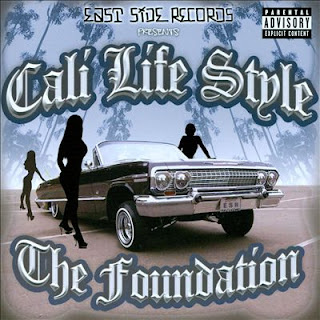 Cali Life Style - The Foundation (2008)