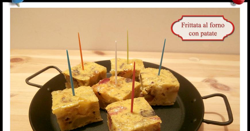 Frittata al forno con patate imparare l 39 arte della - Imparare l arte della cucina francese ...