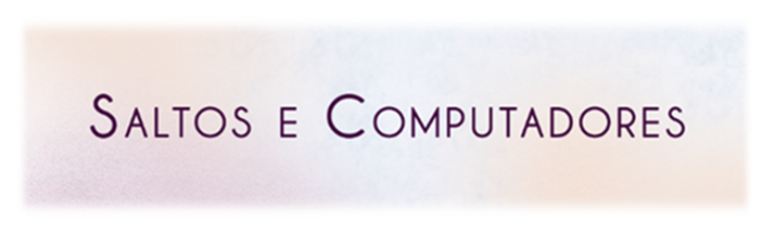 Saltos e Computadores