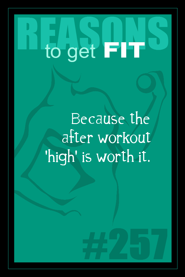 365 Reasons to Get Fit #257