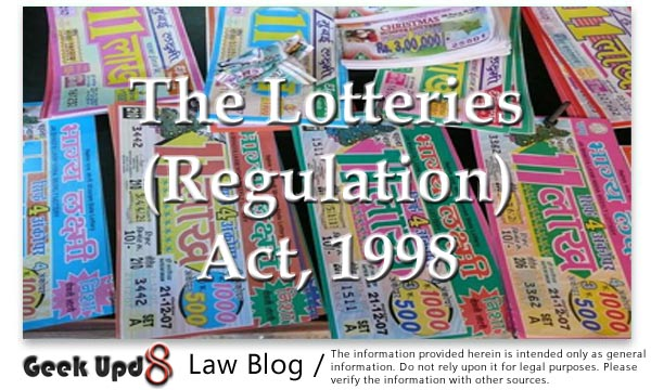 The Lotteries (Regulation) Act, 1998  : Geek Upd8 Bare Acts