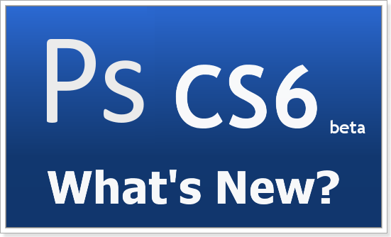 cs6 whats new