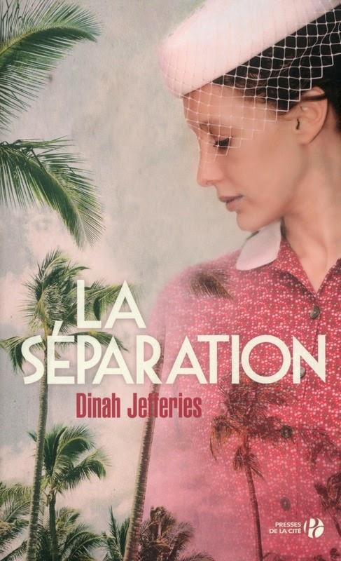 http://www.leslecturesdemylene.com/2014/10/la-separation-de-dinah-jefferies.html