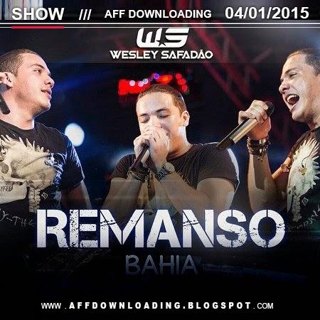 Wesley Safadão & Garota Safada – Remanso – BA – 04.01.2015