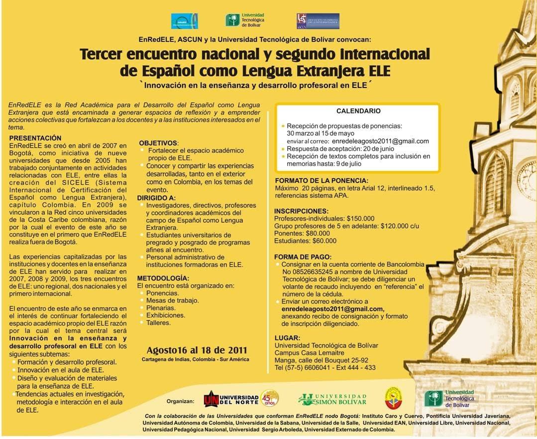 Resultado de imagen para Encuentros ELE El tercero nacional y segundo internacional fue en la Universidad tecnológica de Bolívar, Cartagena 2011.