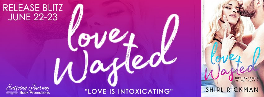 Love Wasted Release Blitz