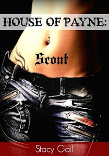 House of Payne: Scout by Stacy Gail
