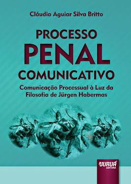 Processo Penal Comunicativo