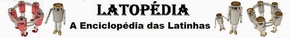 Latopedia - A Enciclopédia das Latinhas