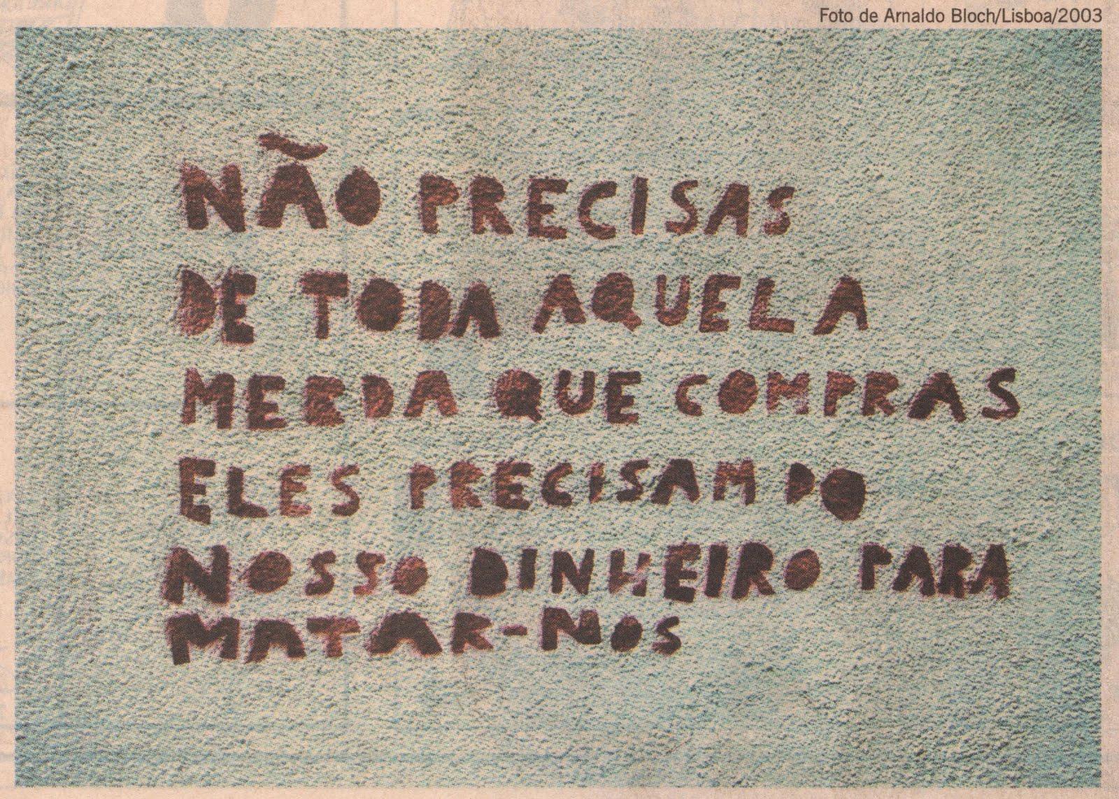 Dizeres fotografados num muro em Lisboa, em 2003