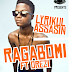 L.A [Lyrikul Assassin] - Ragabomi ft Orezi