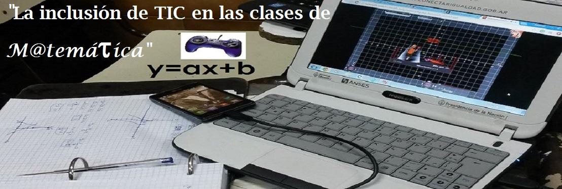La inclusión de TIC en las clases de M@temática