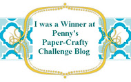 WINNER OVER AT PENNY'S PAPER CRAFTY CHALLENGE