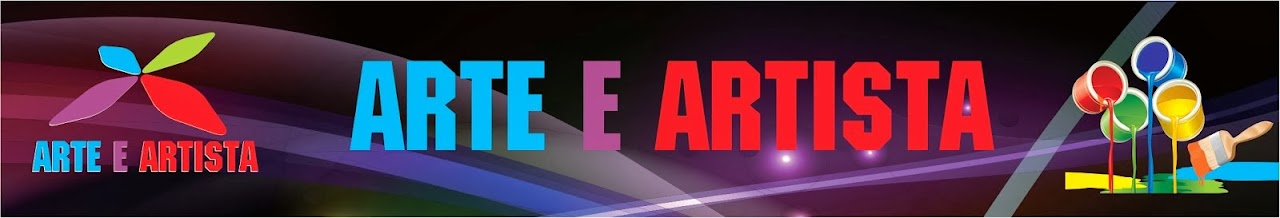 ARTE E ARTISTA
