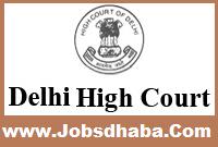 Delhi High Court Recruitment, Sarkari Naukri, Court Jobs