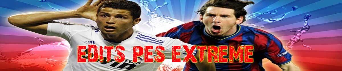 Edits PES Extreme