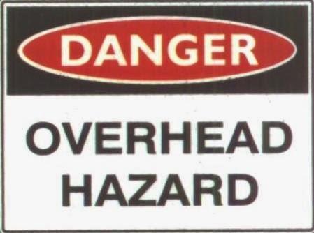 Danger - Overhead Hazard!