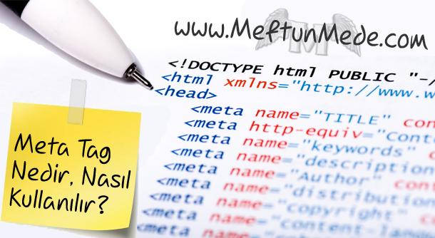Meta Tag etiketleri nedir, nasil kullanilir?