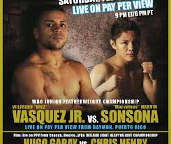 BOXING: Marvin Sonsona vs Wilfredo Vazquez Jr