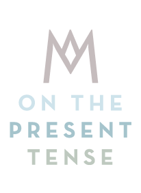 AM on The Present Tense