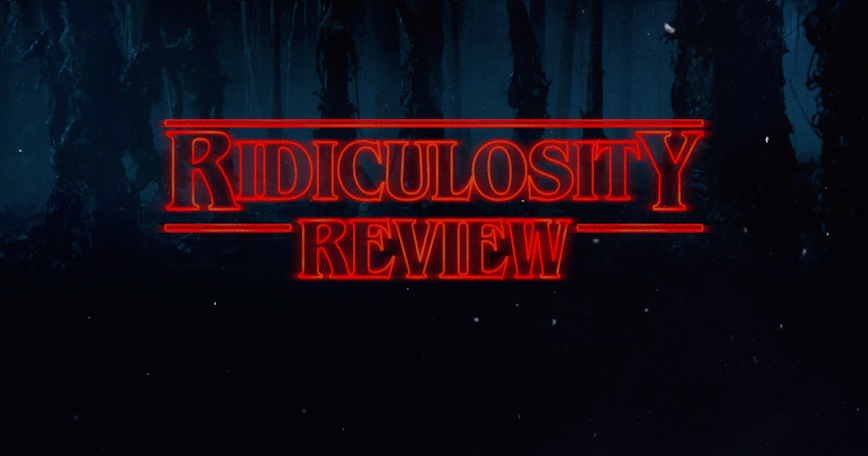 The Ridiculosity Review