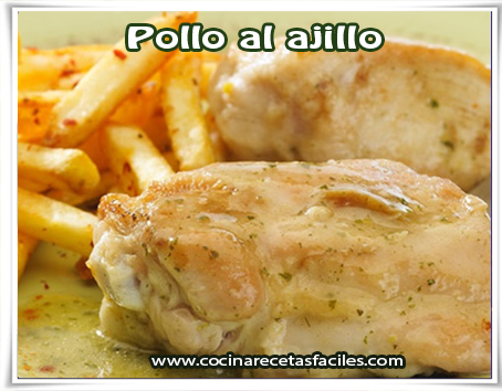 Recetas de pollo . receta de pollo al ajillo