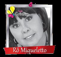 Rô Miqueletto