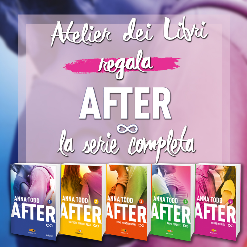 "Mega giveaway ""After Series"" firmato Atelier dei Libri!"