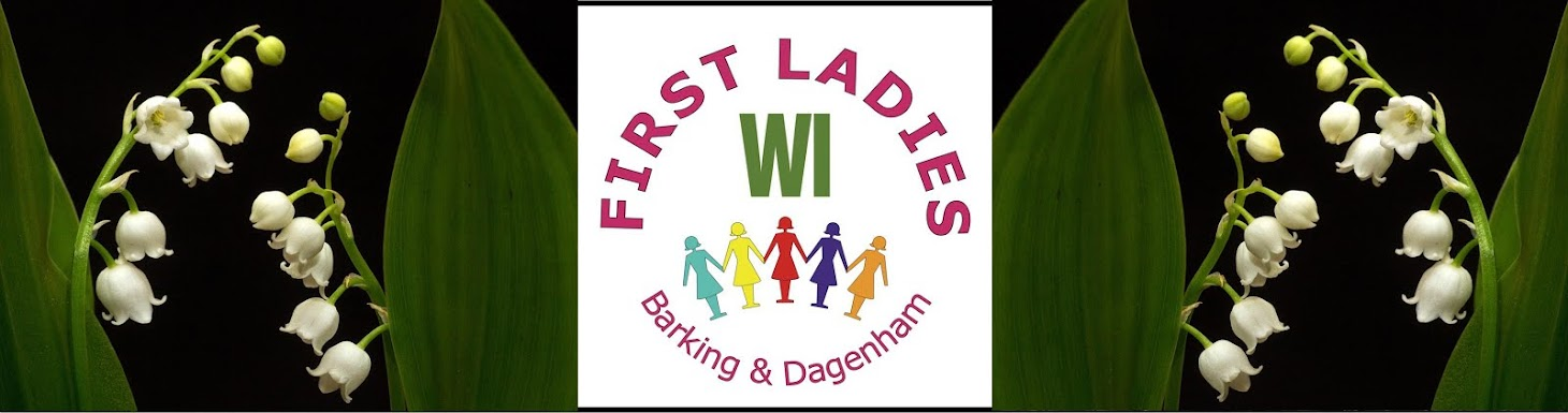 First Ladies Barking and Dagenham WI.