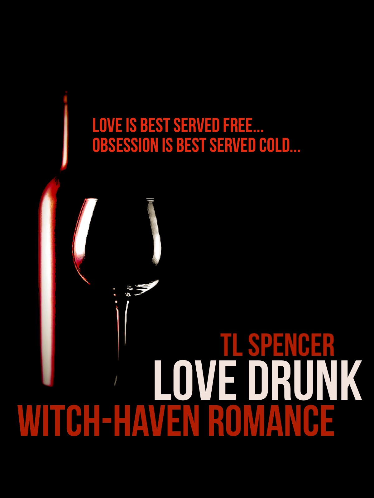 Love Drunk: Witch-Haven Romance Short Story