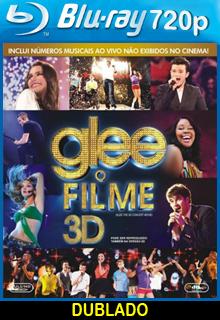 Assistir Glee – O Filme Dublado Online