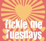 Tickle me Tuesday ;)