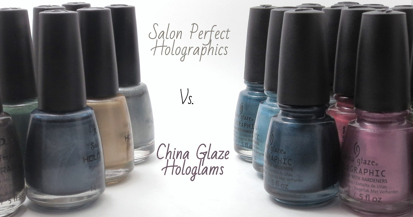 Oh Three Oh Four: Salon Perfect Holographic Collection vs. China ...