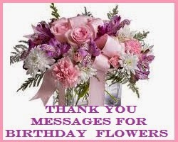 Thank you messages for birthday flowers sample thank you notes for