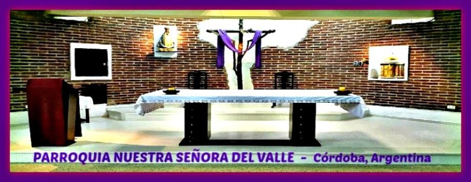 Parroquia Nuestra Señora del Valle. Córdoba, Argentina