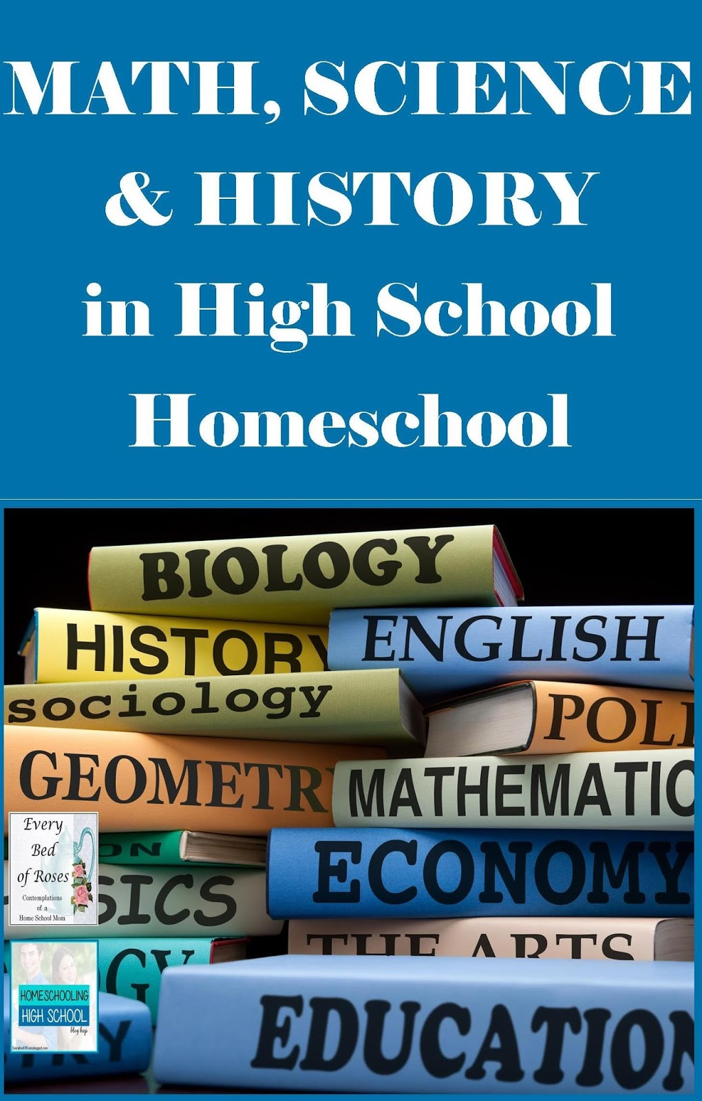 every bed of roses math science biology and history in the high math science biology and history in the high school years