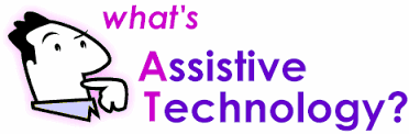 What's assistive technology?